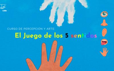 Percepción y Arte: el juego de los 5 sentidos